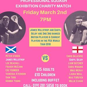 Professional Squash Exhibition Charity Match - 2nd March - Northumberland Club